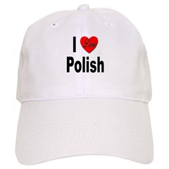 I Love Polish Baseball Cap