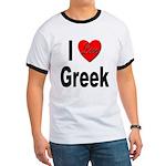 I Love Greek (Front) Ringer T