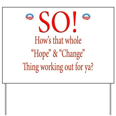How's the Obama Hope and Chan Yard Sign