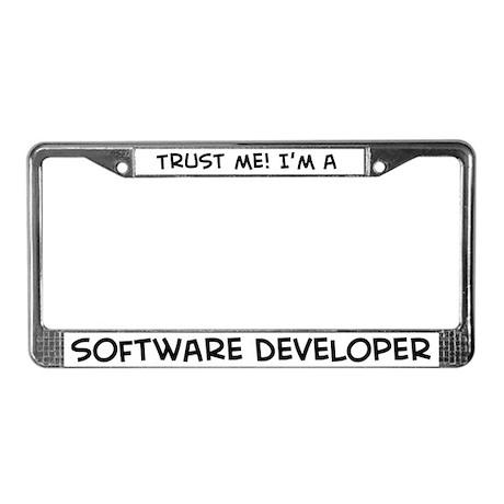 Trust Me: Software Developer License Plate Frame