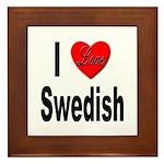 I Love Swedish Framed Tile
