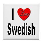 I Love Swedish Tile Coaster