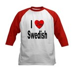 I Love Swedish (Front) Kids Baseball Jersey
