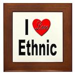 I Love Ethnic Framed Tile
