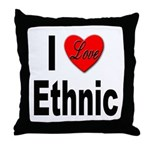 I Love Ethnic Throw Pillow