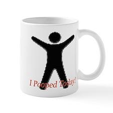 Funny I Pooped Today LOL Shir Mug