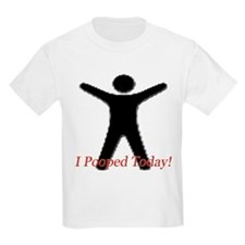 Funny I Pooped Today LOL Shir T-Shirt