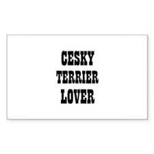 CESKY TERRIER LOVER Rectangle Decal