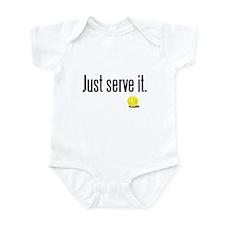 JUST SERVE IT Infant Bodysuit