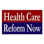 Healthcare Reform Now Bumper Sticker