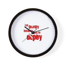 I'm grumpy because you're dop Wall Clock