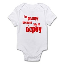 I'm grumpy because you're dop Infant Bodysuit