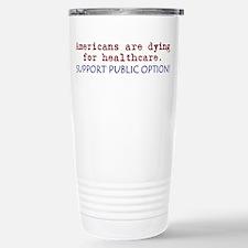 SUPPORT PUBLIC OPTION! Stainless Steel Travel Mug