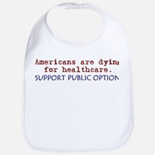 SUPPORT PUBLIC OPTION! Bib