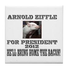 Arnold Ziffle for president 2 Tile Coaster