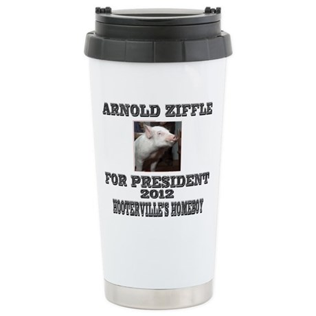 Arnold Ziffle for president 2 Stainless Steel Trav