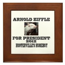Arnold Ziffle for president 2 Framed Tile