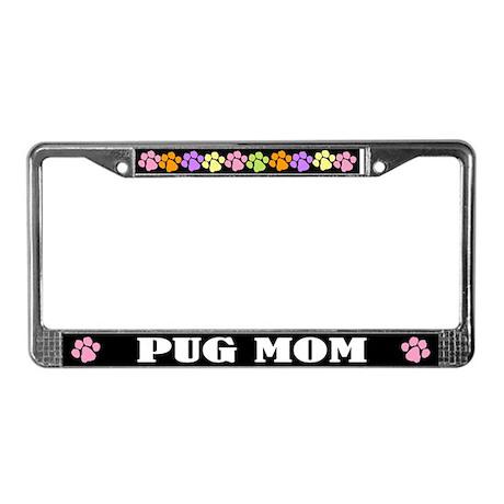 Cute Pug Mom License Plate Frame