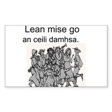 Follow Me to the Ceili Dance Rectangle Decal