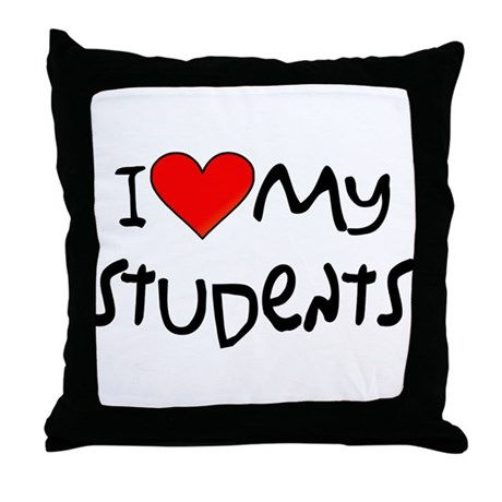 My Students: Throw Pillow by ilovemytshirts