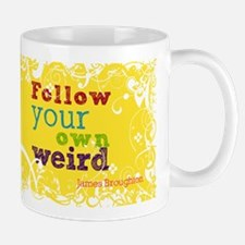 Follow your own weird Mug