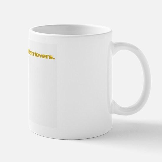 I only sleep with Goldens Mug