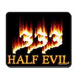 Half Evil Mousepad