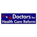 Doctors for Health Care Reform Sticker