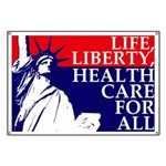 Health Care for All Banner for Demonstrations