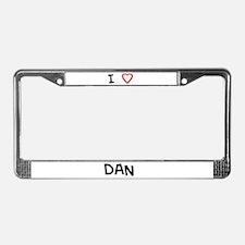 I love Dan License Plate Frame