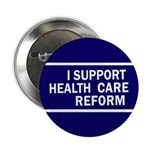 I Support Health Care Reform Pinback Button
