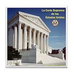 La Corte Suprema Tile Coaster