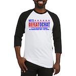 Vote Defeatocrat (Democrat) Baseball Jersey
