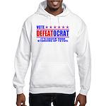 Vote Defeatocrat (Democrat) Hooded Sweatshirt