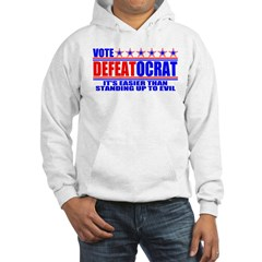 Vote Defeatocrat (Democrat) Hoodie