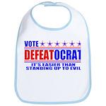 Vote Defeatocrat (Democrat) Bib