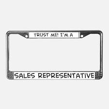 Trust Me: Sales Representativ License Plate Frame