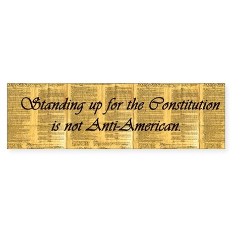 Stand up for the Constitution Bumper Sticker