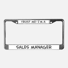 Trust Me: Sales Manager License Plate Frame