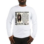 Ticket To Heaven Long Sleeve T-Shirt