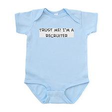 Trust Me: Recruiter Infant Creeper