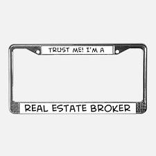 Trust Me: Real Estate Broker License Plate Frame