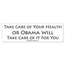 Take Care of Your Health, Bumpersticker