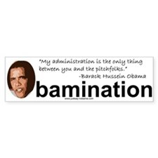 Obamination, You and the Pitchforks, Bumpersticker