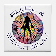 Fifty & Beautiful Tile Coaster