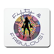 Fifty & Fabulous Mousepad