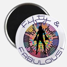 Fifty & Fabulous Magnet
