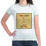 Make coffee, not war! Jr. Ringer T-Shirt