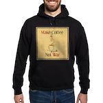 Make coffee, not war! Hoodie (dark)