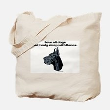 Only sleep with Danes Tote Bag